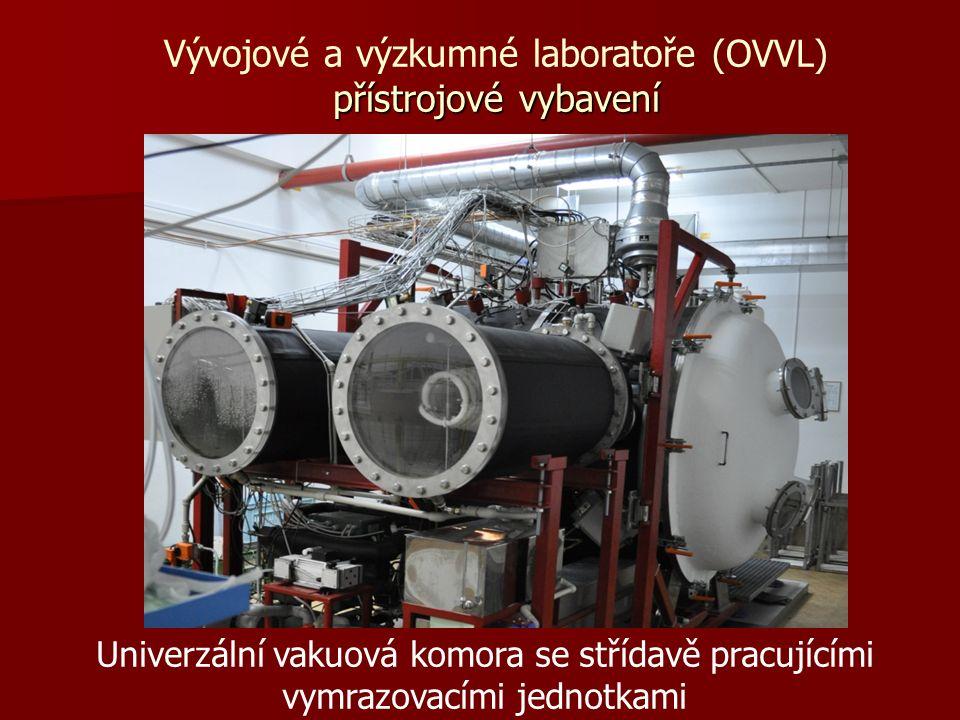 Univerzální vakuová komora se střídavě pracujícími vymrazovacími jednotkami přístrojové vybavení Vývojové a výzkumné laboratoře (OVVL) přístrojové vybavení
