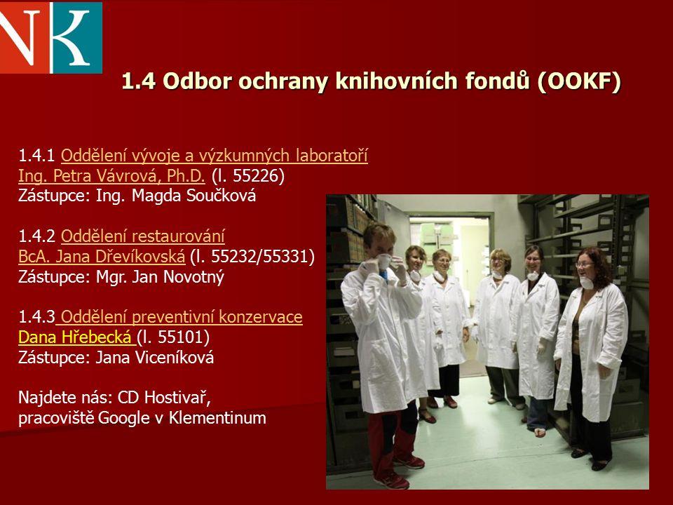 1.4.1 Oddělení vývoje a výzkumných laboratoříOddělení vývoje a výzkumných laboratoří Ing.