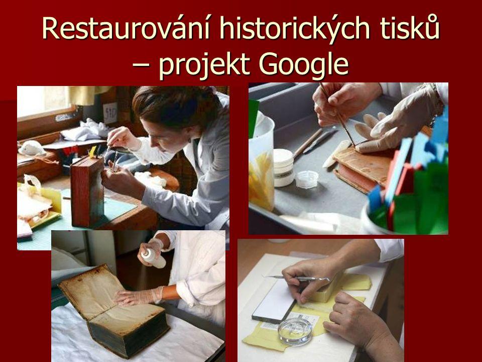 Restaurování historických tisků – projekt Google