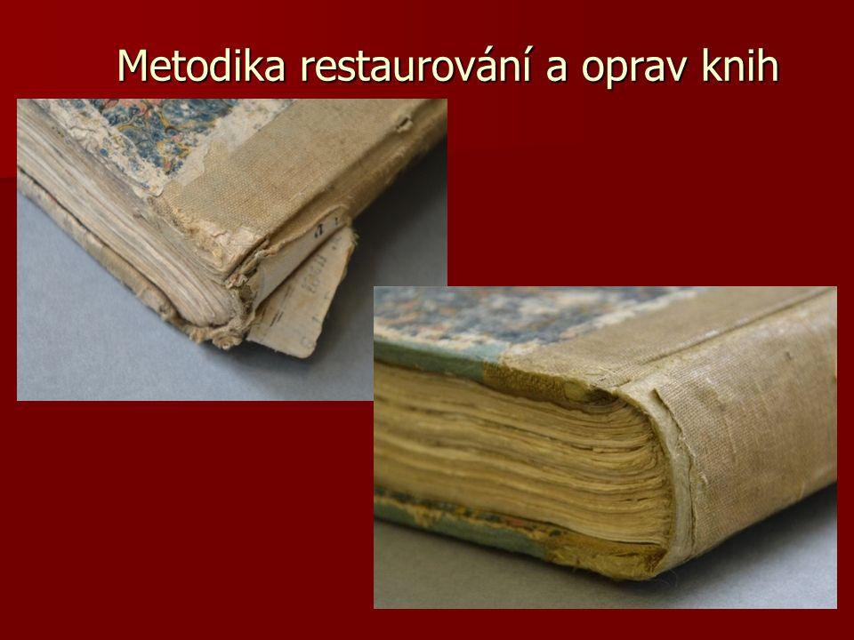 Metodika restaurování a oprav knih