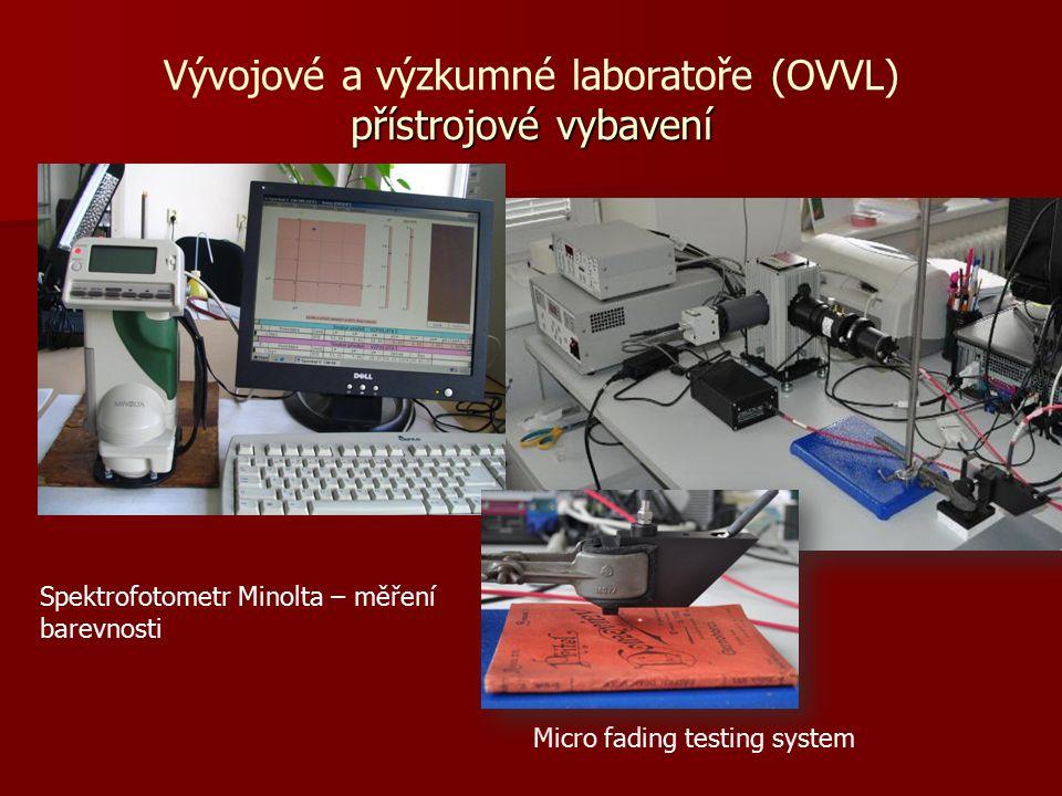 Spektrofotometr Minolta – měření barevnosti přístrojové vybavení Vývojové a výzkumné laboratoře (OVVL) přístrojové vybavení Micro fading testing system
