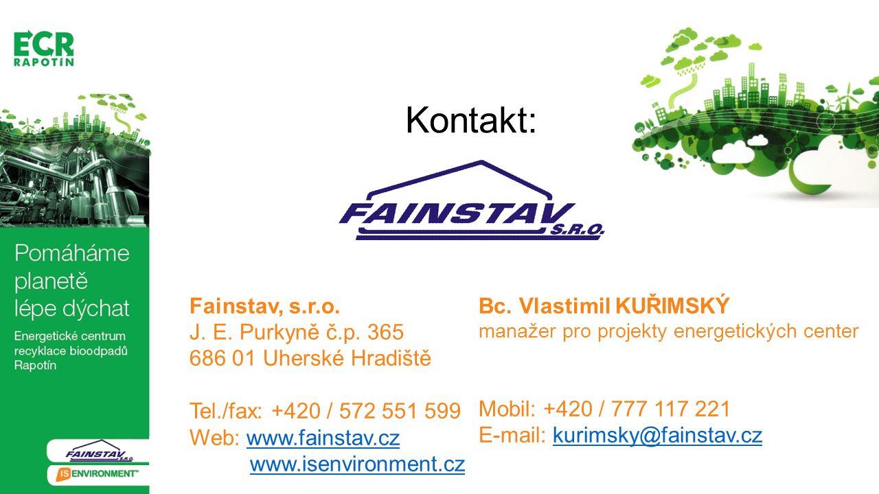 Kontakt: Fainstav, s.r.o. J. E. Purkyně č.p. 365 686 01 Uherské Hradiště Tel./fax: +420 / 572 551 599 Web: www.fainstav.czwww.fainstav.cz www.isenviro