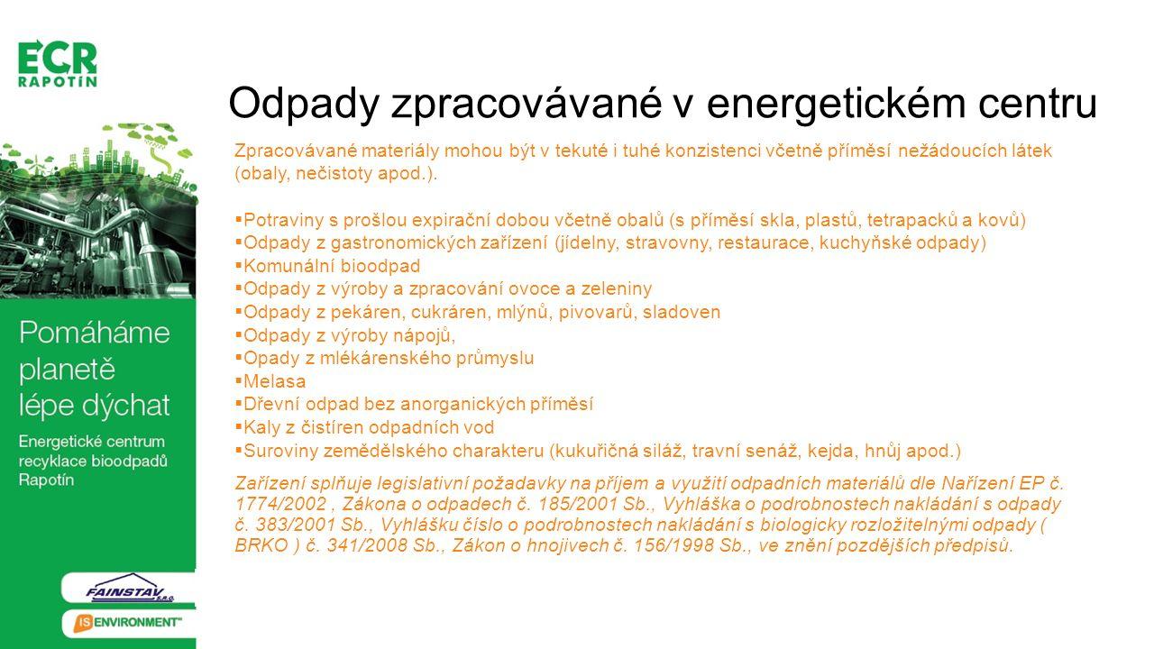 Případně i další druhy odpadů mohou být zpracovávány v energetickém centru splňující Vyhlášku č.