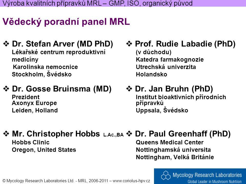 Vědecký poradní panel MRL  Dr. Stefan Arver (MD PhD)  Prof.
