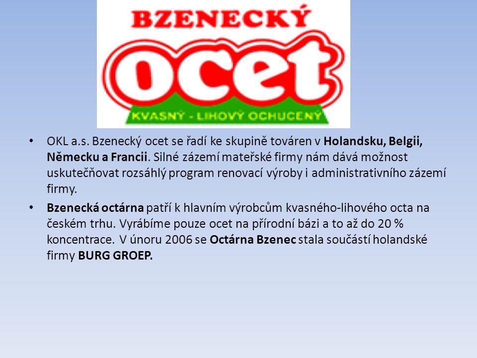 OKL a.s.Bzenecký ocet se řadí ke skupině továren v Holandsku, Belgii, Německu a Francii.