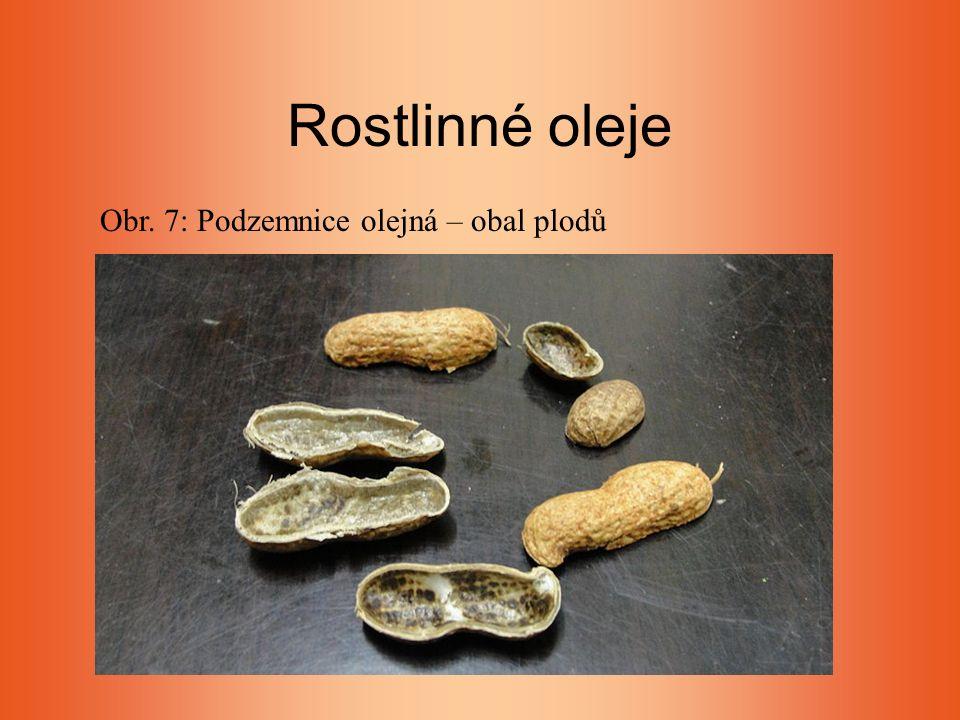 Rostlinné oleje Obr. 7: Podzemnice olejná – obal plodů