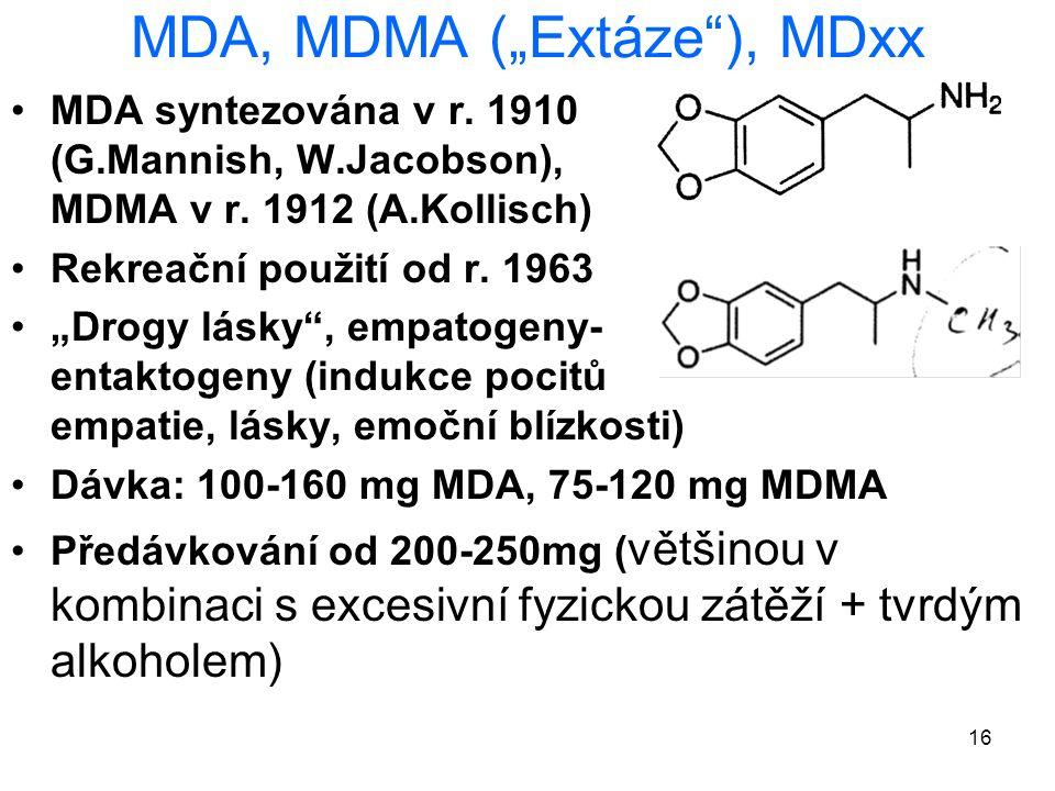 "16 MDA, MDMA (""Extáze ), MDxx MDA syntezována v r."
