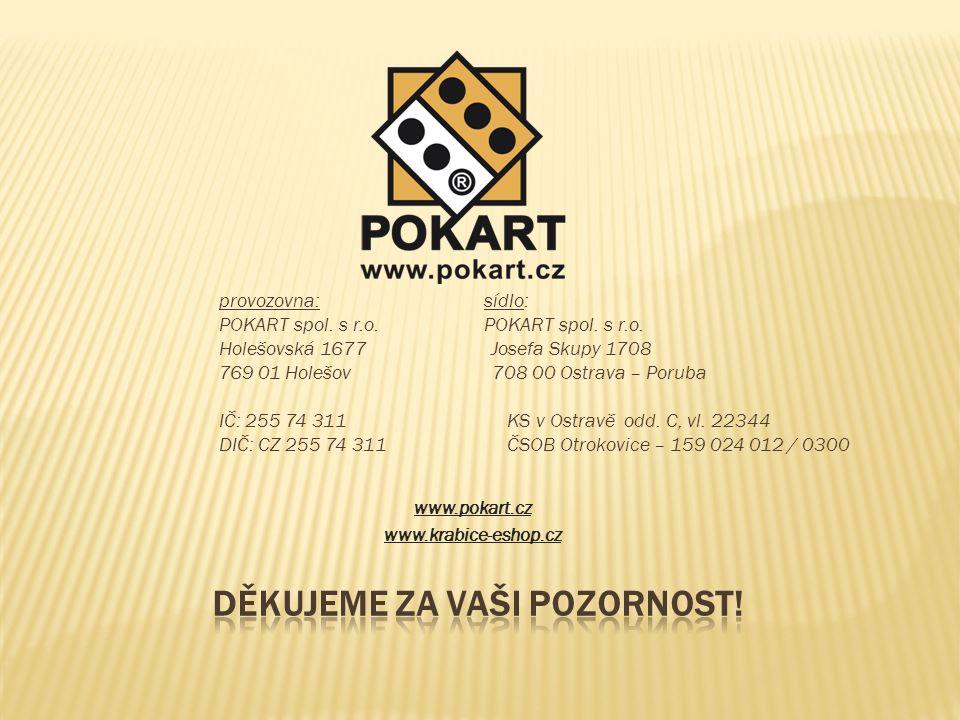 provozovna: sídlo: POKART spol. s r.o.