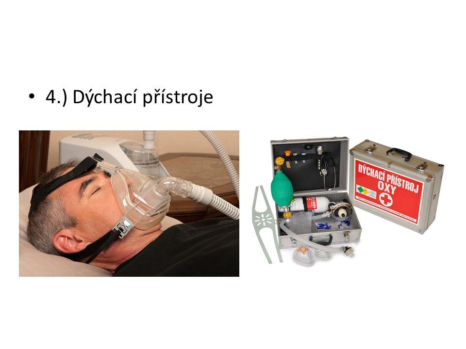 4.) Dýchací přístroje