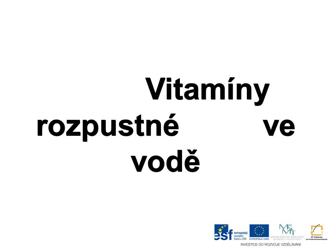 Vitamíny rozpustné ve vodě: ● Vitamín B (B-komplex) ● Vitamín B1 (také thiamin nebo aneurin) ● Vitamín B2 (riboflavin) ● Vitamín B3 (niacin) ● Vitamín B5 (kyselina pantothenová) ● Vitamín B6 (pyridoxin) ● Vitamín B9 (kyselina listová) ● Vitamín B12 (kobalamin) ● Vitamín C (kyselina L-askorbová) ● Vitamín H (biotin, B7)