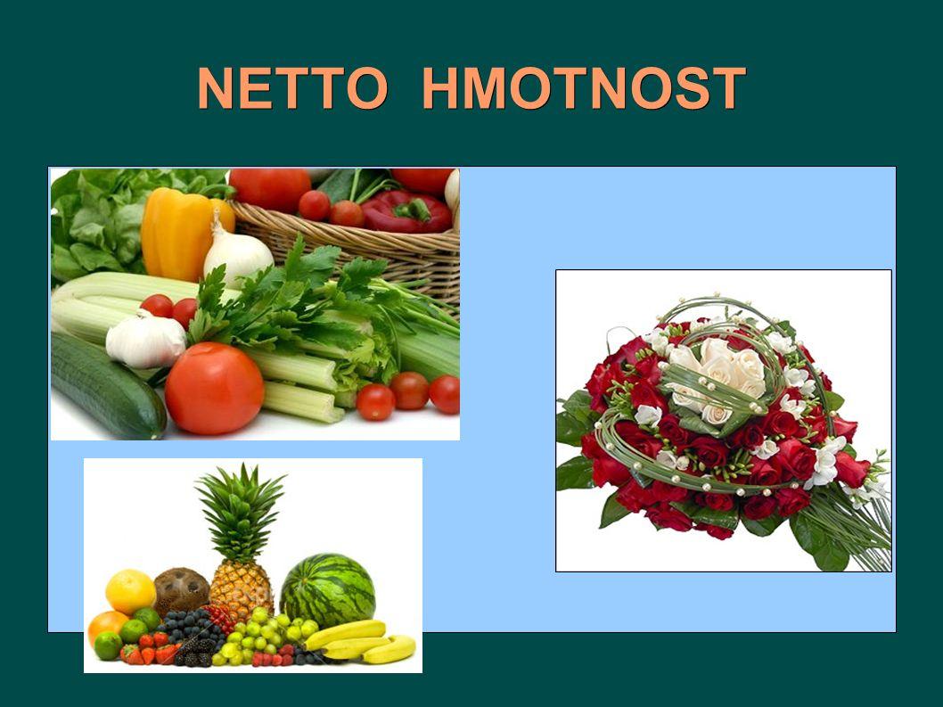 NETTO HMOTNOST