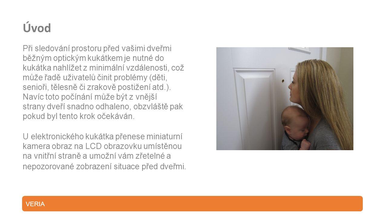 Úvod Při sledování prostoru před vašimi dveřmi běžným optickým kukátkem je nutné do kukátka nahlížet z minimální vzdálenosti, což může řadě uživatelů činit problémy (děti, senioři, tělesně či zrakově postižení atd.).