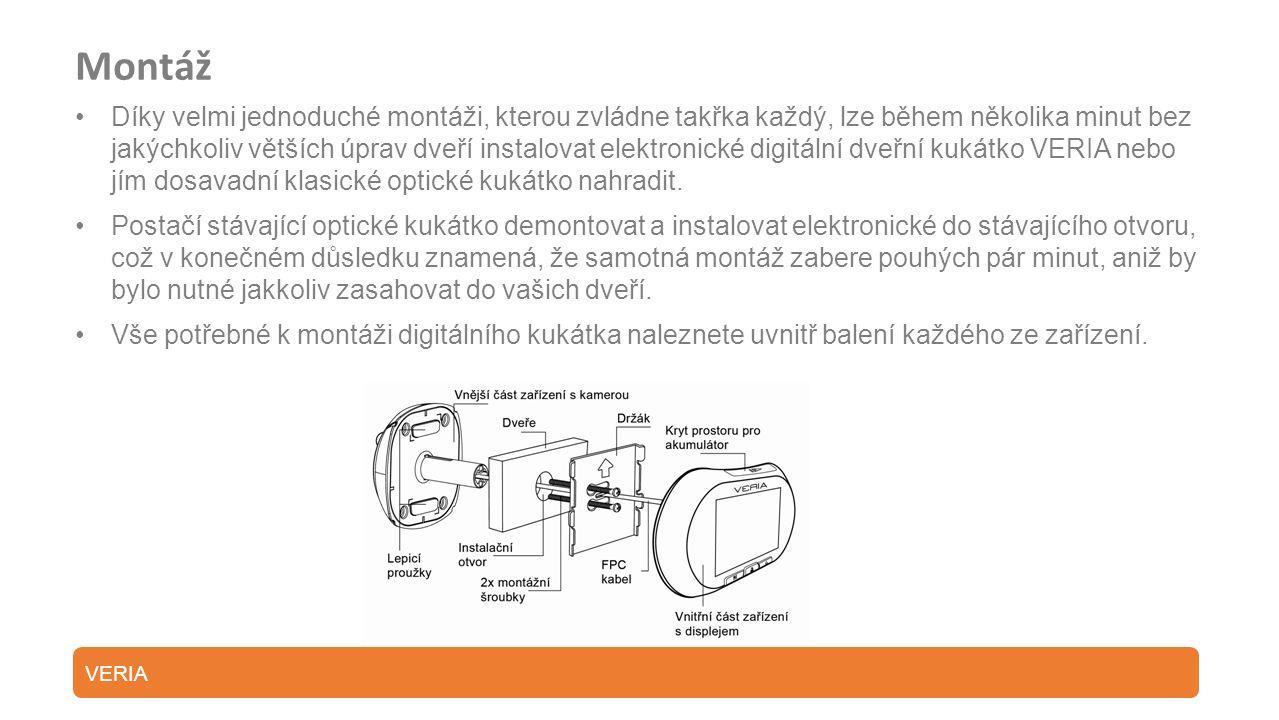 Montáž Díky velmi jednoduché montáži, kterou zvládne takřka každý, lze během několika minut bez jakýchkoliv větších úprav dveří instalovat elektronické digitální dveřní kukátko VERIA nebo jím dosavadní klasické optické kukátko nahradit.