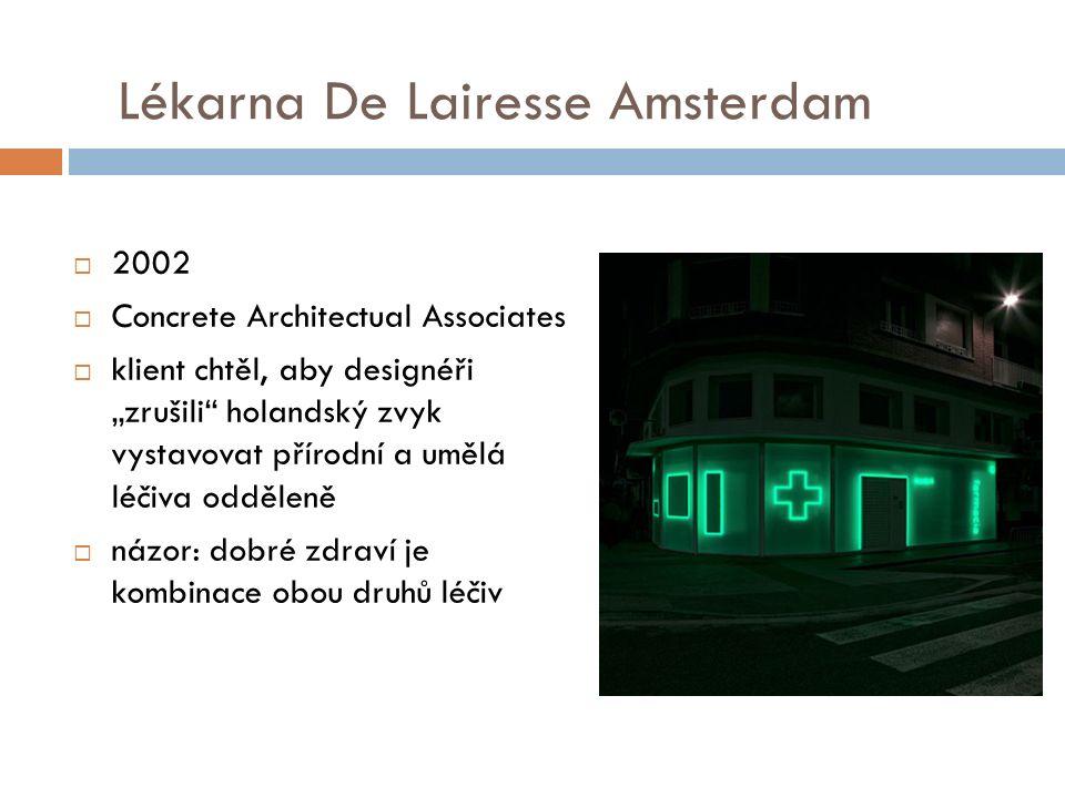 """Lékarna De Lairesse Amsterdam  2002  Concrete Architectual Associates  klient chtěl, aby designéři """"zrušili holandský zvyk vystavovat přírodní a umělá léčiva odděleně  názor: dobré zdraví je kombinace obou druhů léčiv"""