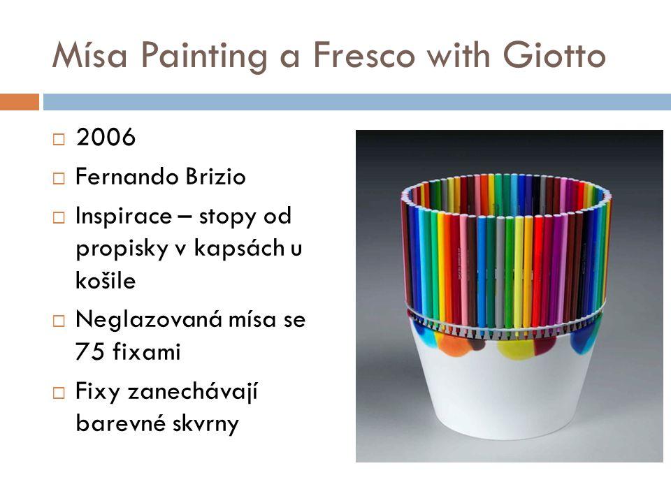 Mísa Painting a Fresco with Giotto  2006  Fernando Brizio  Inspirace – stopy od propisky v kapsách u košile  Neglazovaná mísa se 75 fixami  Fixy zanechávají barevné skvrny