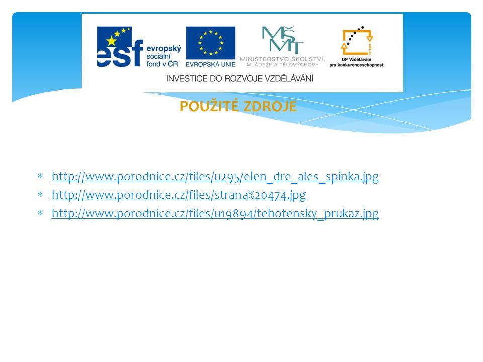  http://www.porodnice.cz/files/u295/elen_dre_ales_spinka.jpg http://www.porodnice.cz/files/u295/elen_dre_ales_spinka.jpg  http://www.porodnice.cz/files/strana%20474.jpg http://www.porodnice.cz/files/strana%20474.jpg  http://www.porodnice.cz/files/u19894/tehotensky_prukaz.jpg http://www.porodnice.cz/files/u19894/tehotensky_prukaz.jpg POUŽITÉ ZDROJE