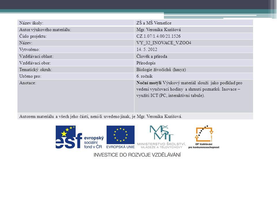 Název školy:ZŠ a MŠ Verneřice Autor výukového materiálu:Mgr.