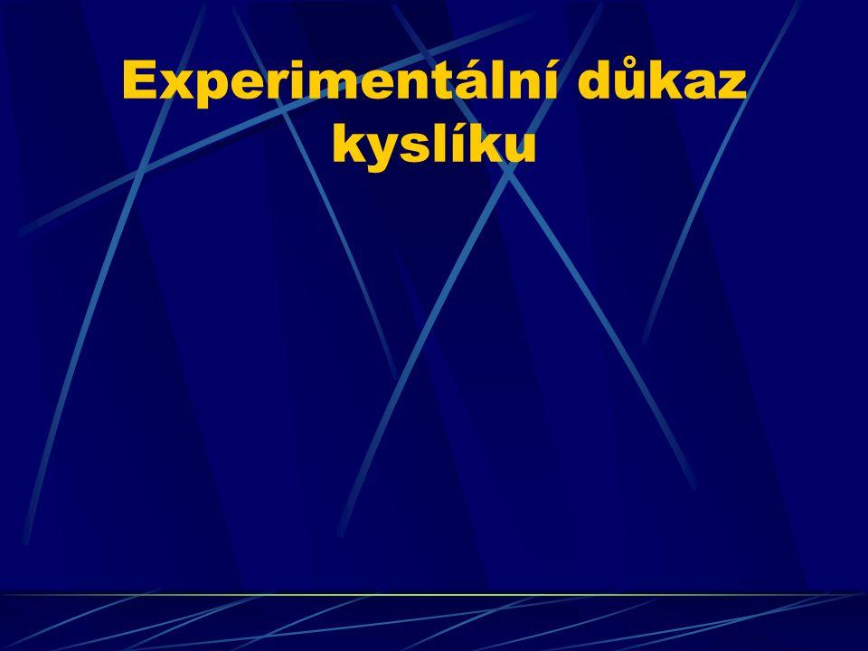 Experimentální důkaz kyslíku