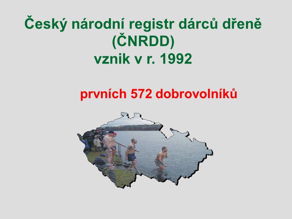 Český národní registr dárců dřeně (ČNRDD) vznik v r. 1992 prvních 572 dobrovolníků