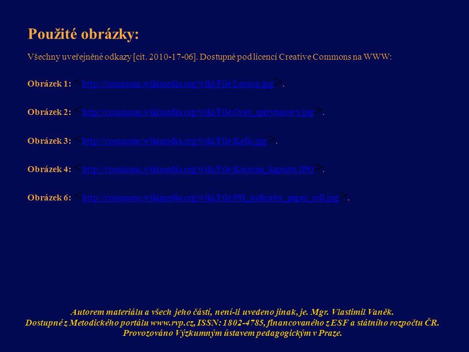 Použité obrázky: Všechny uveřejněné odkazy [cit. 2010-17-06].