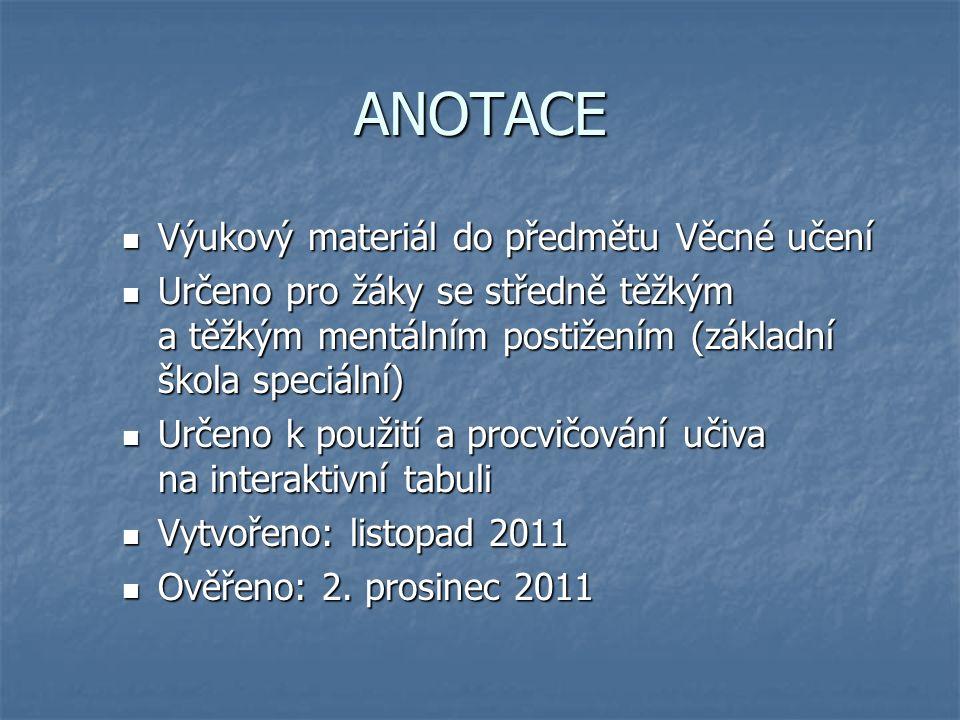 NÁZEV ŠKOLY:MŠ a ZŠ, Veselí nad Moravou, Kollárova 1045 AUTOR: Mgr.