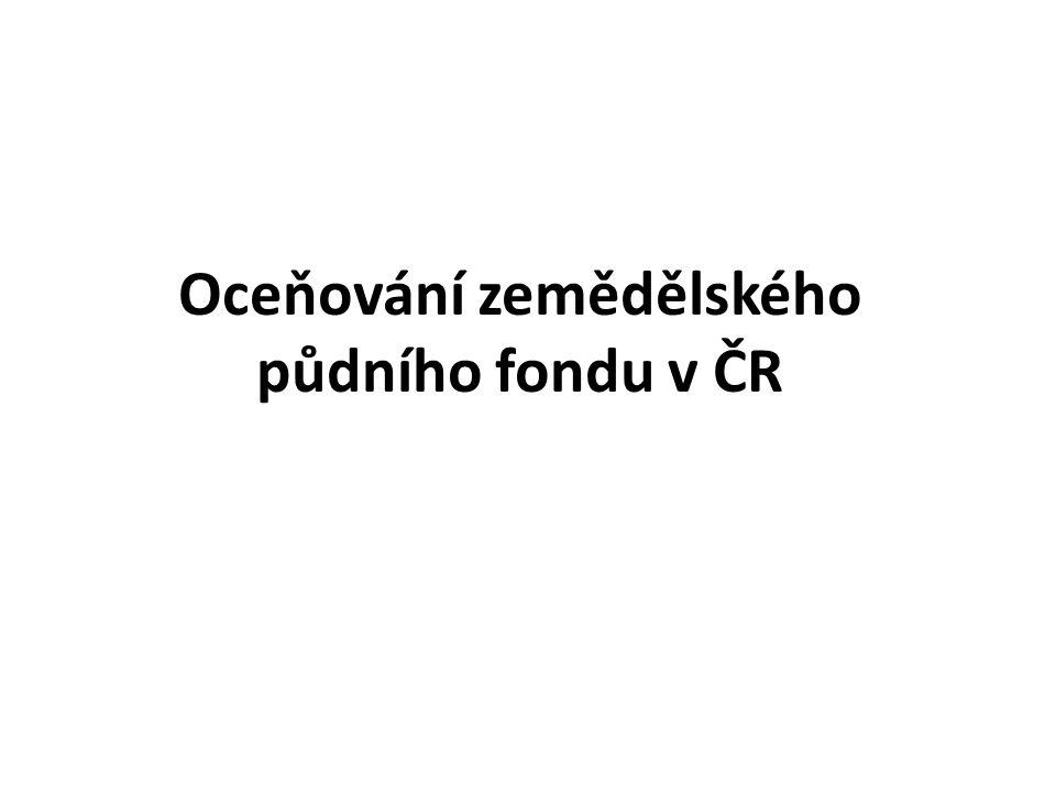 Oceňování zemědělského půdního fondu v ČR