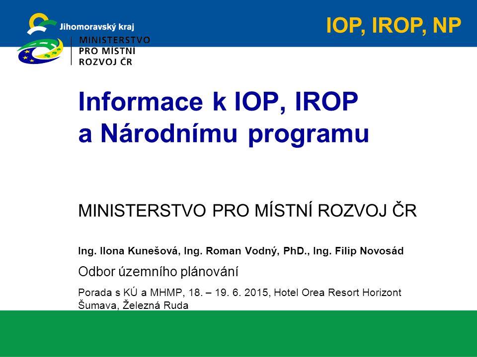 MINISTERSTVO PRO MÍSTNÍ ROZVOJ ČR Ing. Ilona Kunešová, Ing.
