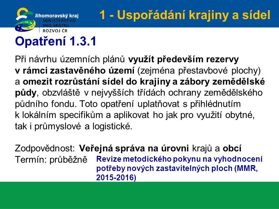  Implementace opatření + tvorba příslušných metodik  Překlad brožury do angličtiny  Zpráva o plnění - na internetu každé 2 roky  Zpráva o plnění - předložená vládě v roce 2020, včetně případného návrhu aktualizované Politiky Další kroky Politika architektury a … ČR