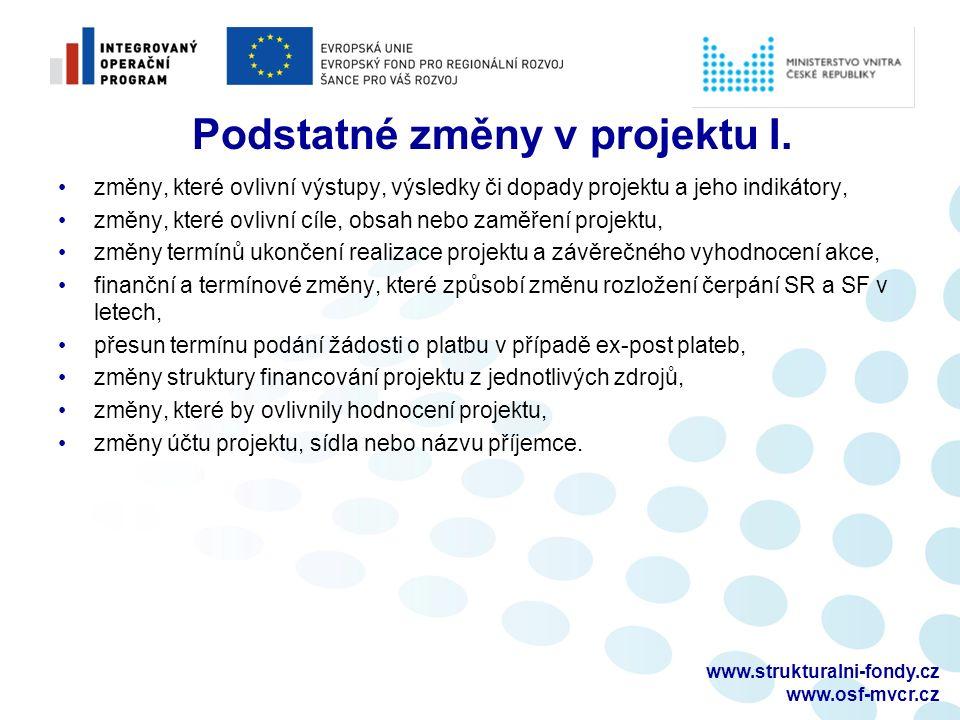 www.strukturalni-fondy.cz www.osf-mvcr.cz Podstatné změny v projektu II.