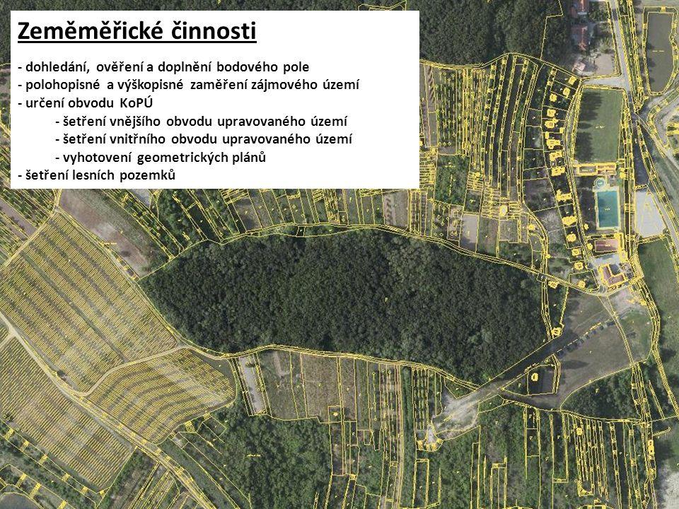 Zeměměřické činnosti - dohledání, ověření a doplnění bodového pole - polohopisné a výškopisné zaměření zájmového území - určení obvodu KoPÚ - šetření vnějšího obvodu upravovaného území - šetření vnitřního obvodu upravovaného území - vyhotovení geometrických plánů - šetření lesních pozemků