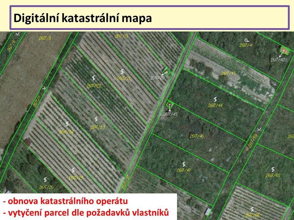 Digitální katastrální mapa - obnova katastrálního operátu - vytyčení parcel dle požadavků vlastníků