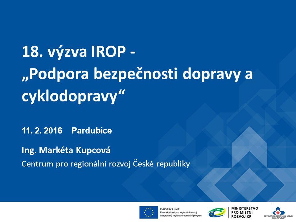 "18. výzva IROP - ""Podpora bezpečnosti dopravy a cyklodopravy 11."