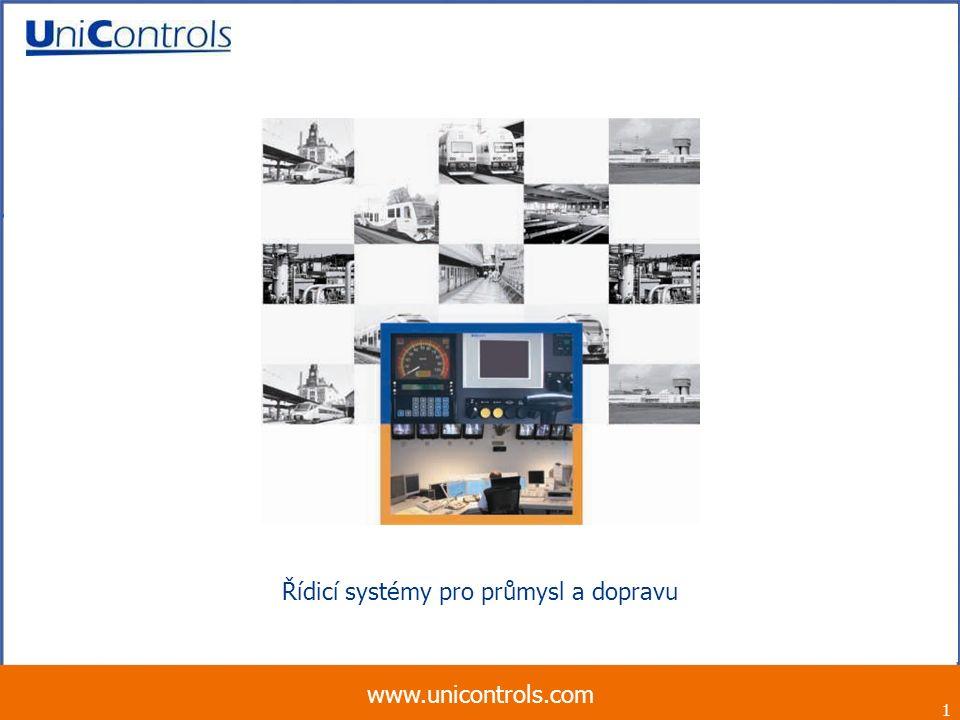 Řídicí systémy pro průmysl a dopravu 1 www.unicontrols.com