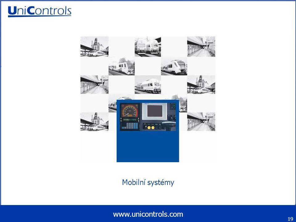 Mobilní systémy 19 www.unicontrols.com
