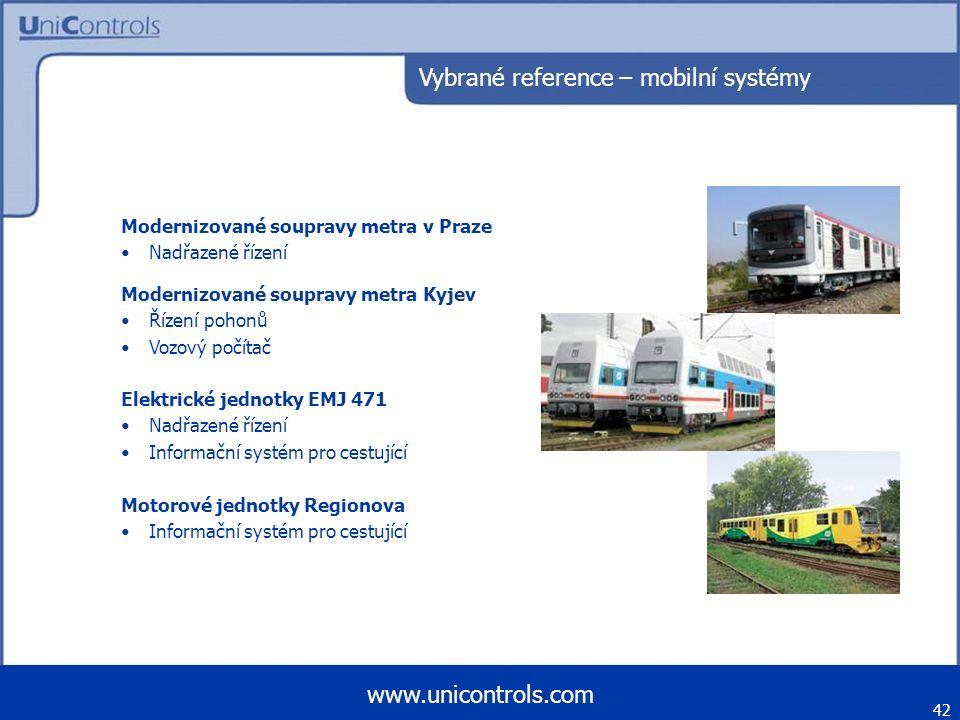 42 www.unicontrols.com Vybrané reference – mobilní systémy Modernizované soupravy metra v Praze Nadřazené řízení Elektrické jednotky EMJ 471 Nadřazené