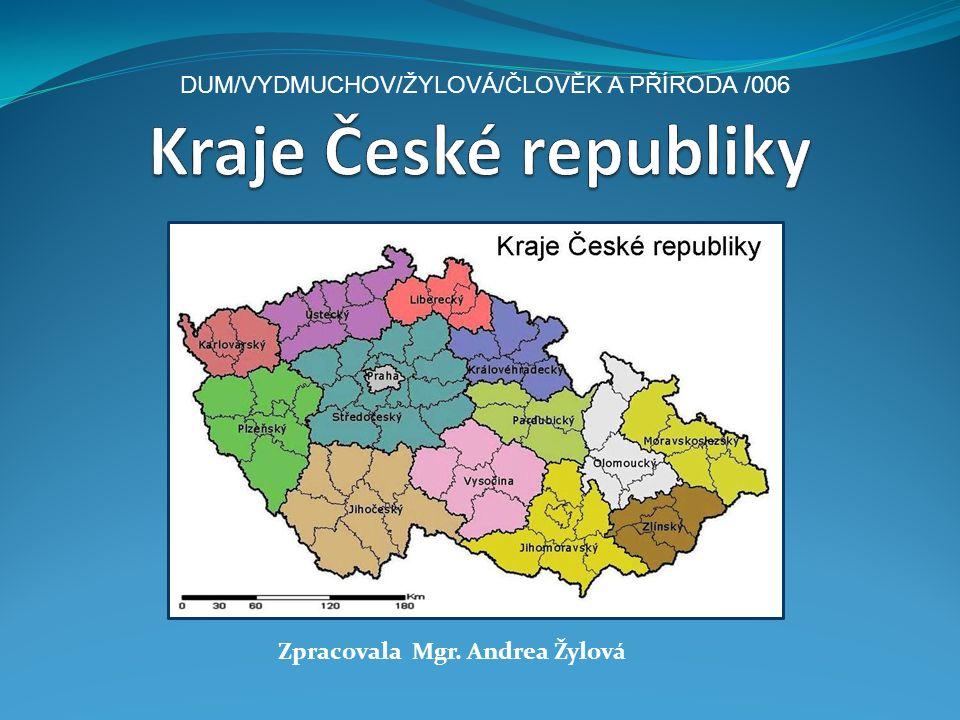 Zpracovala Mgr. Andrea Žylová DUM/VYDMUCHOV/ŽYLOVÁ/ČLOVĚK A PŘÍRODA /006