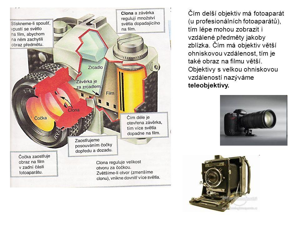 DIGITÁLNÍ FOTOAPARÁTY: fotografický film je zde nahrazen čipem, jehož povrch se skládá z pixelů (několik miliónů bodů).