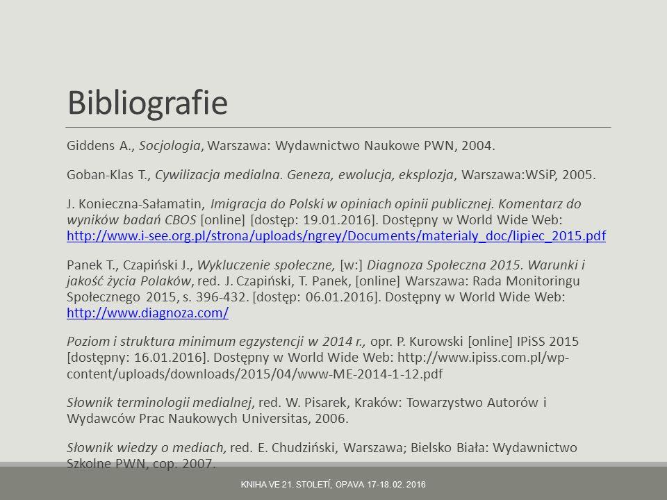 Bibliografie Giddens A., Socjologia, Warszawa: Wydawnictwo Naukowe PWN, 2004.
