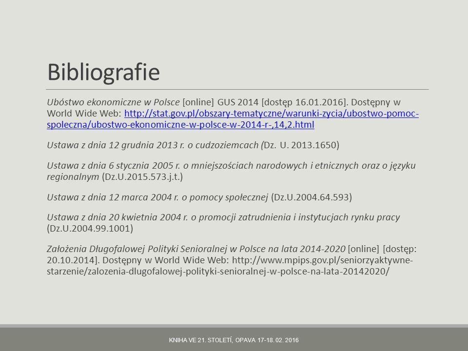 Bibliografie Ubóstwo ekonomiczne w Polsce [online] GUS 2014 [dostęp 16.01.2016].
