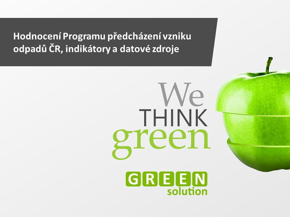 Hodnocení Programu předcházení vzniku odpadů ČR, indikátory a datové zdroje