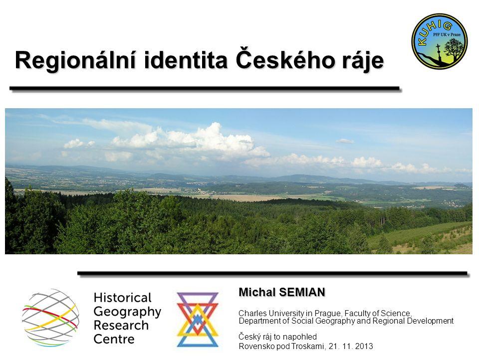 Region jako sociální konstrukce Zdroj: Semian 2012; podle Paasi 1986; Raagmaa 2002Michal SEMIAN 2013