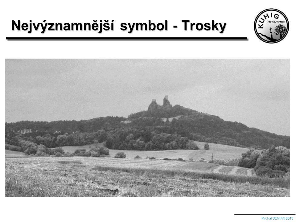 Michal SEMIAN 2013 Nejvýznamnější symbol - Trosky