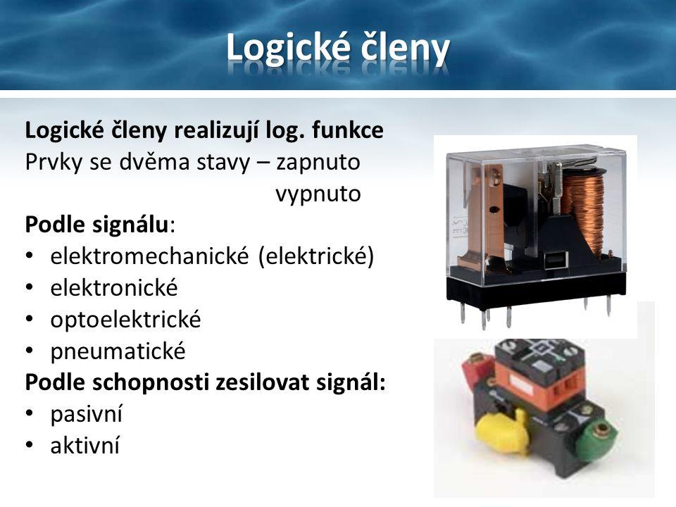 Logické členy realizují log.