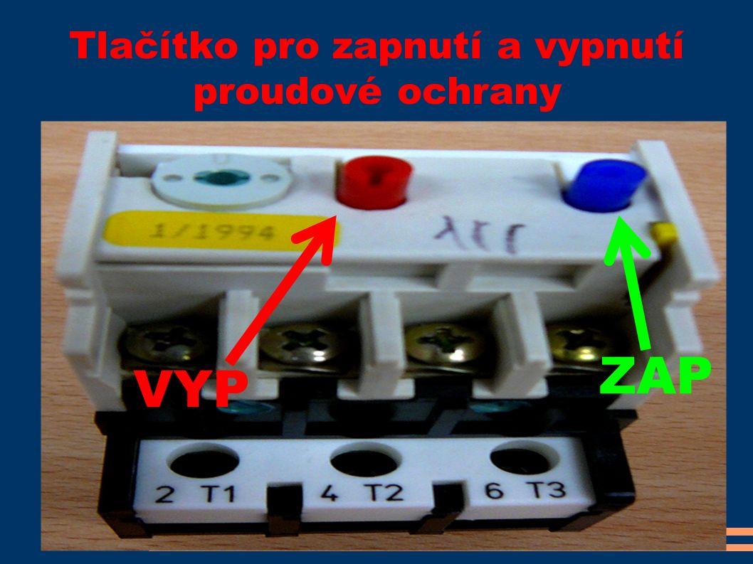 Tlačítko pro zapnutí a vypnutí proudové ochrany VYP ZAP