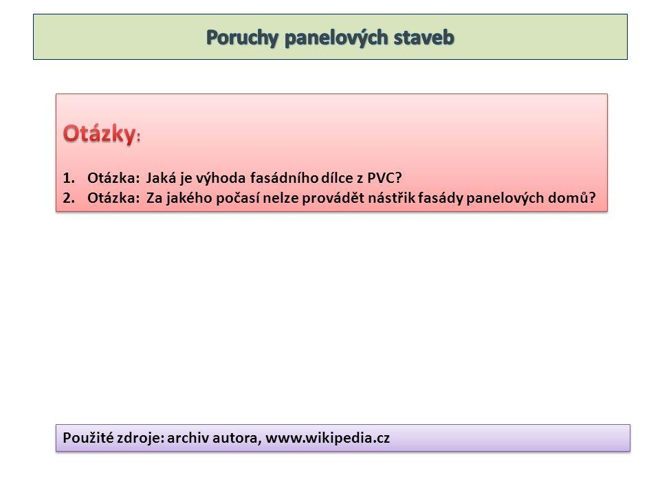 Použité zdroje: archiv autora, www.wikipedia.cz