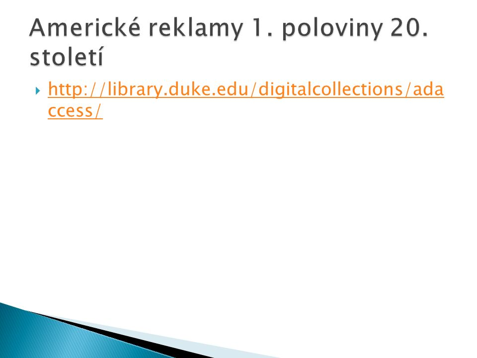  http://library.duke.edu/digitalcollections/ada ccess/ http://library.duke.edu/digitalcollections/ada ccess/