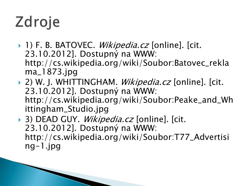  1) F. B. BATOVEC. Wikipedia.cz [online]. [cit.