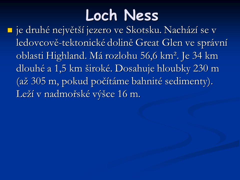 Loch Ness je druhé největší jezero ve Skotsku.