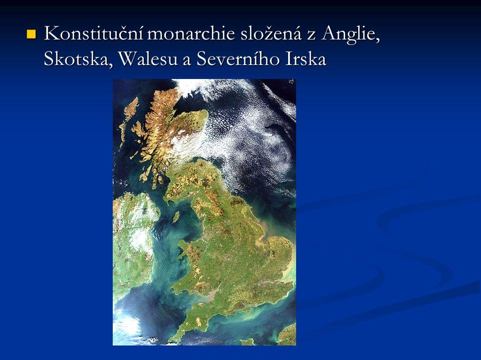 Konstituční monarchie složená z Anglie, Skotska, Walesu a Severního Irska Konstituční monarchie složená z Anglie, Skotska, Walesu a Severního Irska