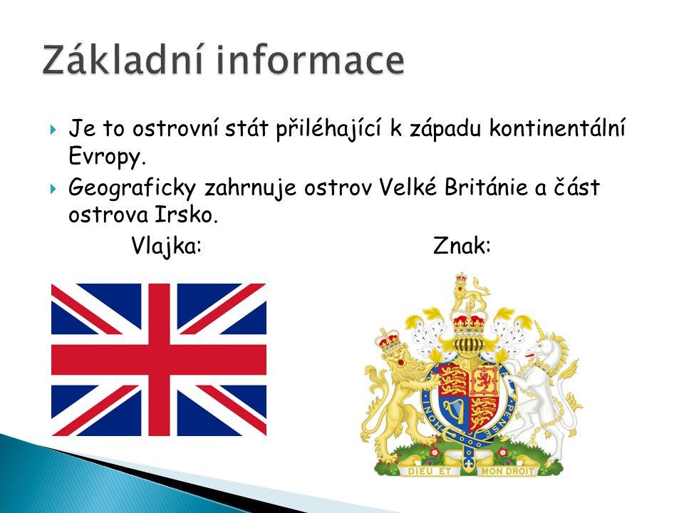  Je to ostrovní stát přiléhající k západu kontinentální Evropy.